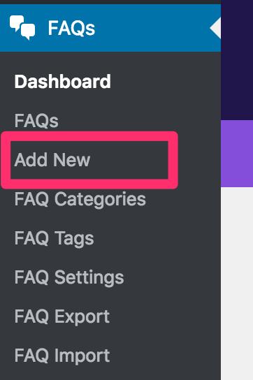 WordPress のサイドメニューから [FAQs] - [Add New] を選択します
